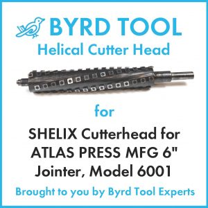 SHELIX Cutterhead for ATLAS PRESS MFG 6″ Jointer, Model 6001