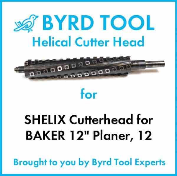 """SHELIX Cutterhead BAKER 12"""" Planer"""