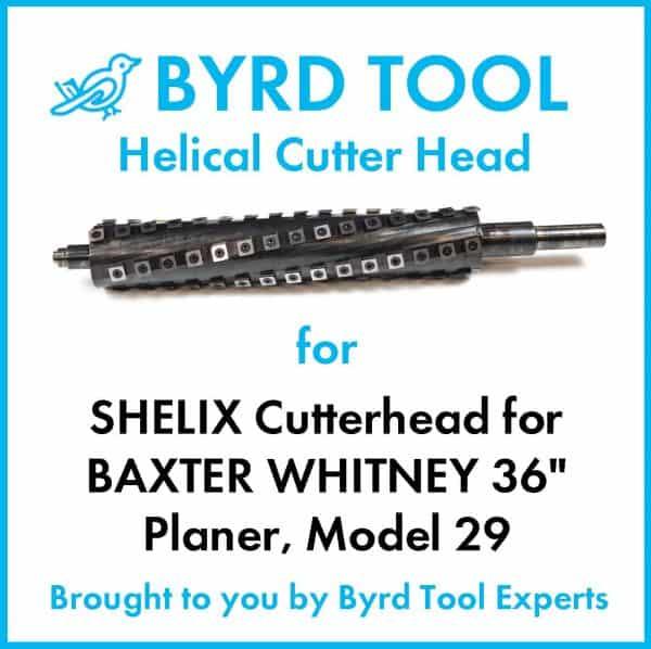 """SHELIX Cutterhead BAXTER WHITNEY 36"""" Planer"""