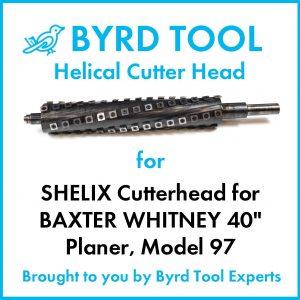 """SHELIX Cutterhead BAXTER WHITNEY 40"""" Planer"""