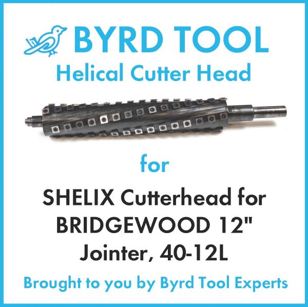 SHELIX Cutterhead for BRIDGEWOOD 12″ Jointer, 40-12L