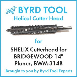 "SHELIX Cutterhead for BRIDGEWOOD 14"" Planer"