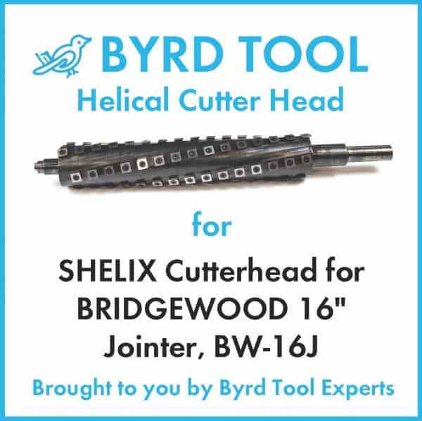 SHELIX Cutterhead for BRIDGEWOOD 16″ Jointer, BW-16J