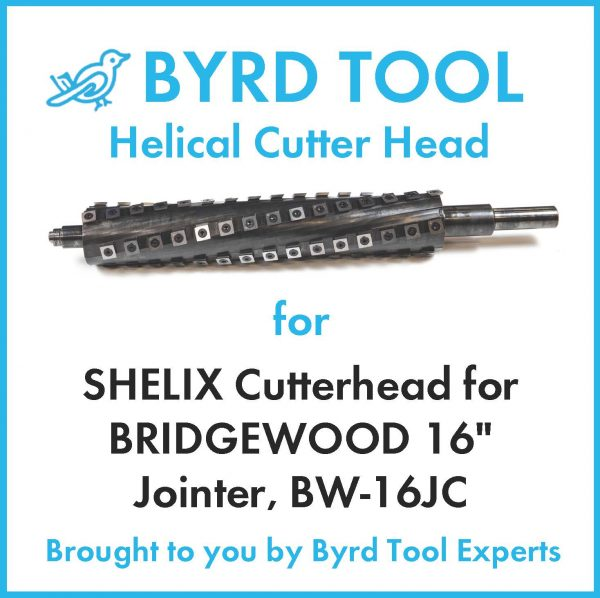 SHELIX Cutterhead for BRIDGEWOOD 16″ Jointer, BW-16JC