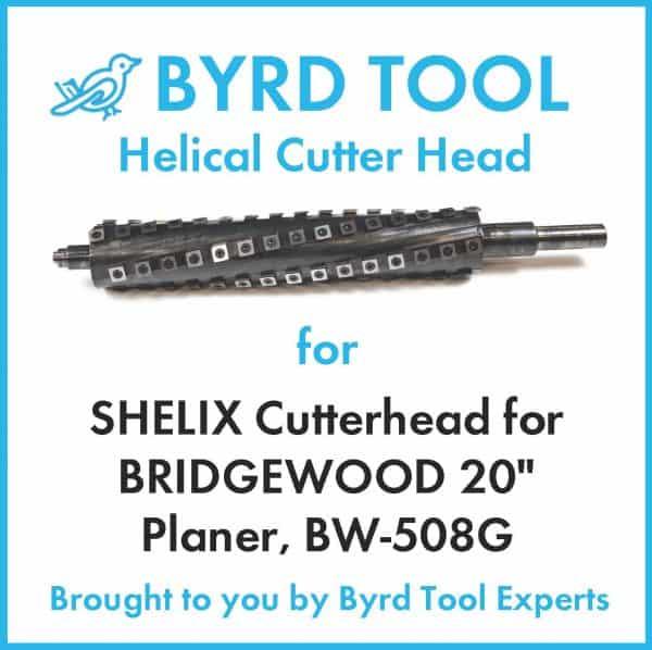 "SHELIX Cutterhead for BRIDGEWOOD 20"" Planer"
