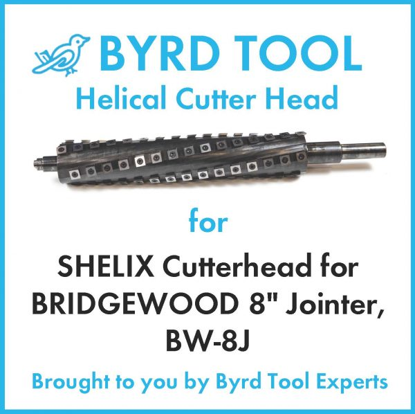 SHELIX Cutterhead for BRIDGEWOOD 8″ Jointer, BW-8J
