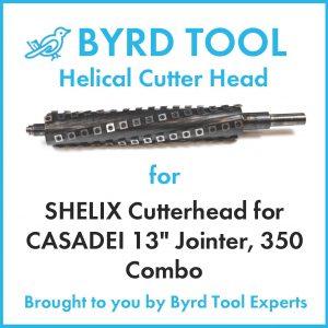 SHELIX Cutterhead for CASADEI 13″ Jointer, 350 Combo