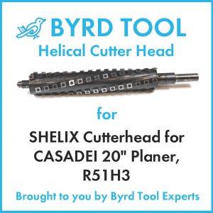 """SHELIX Cutterhead for CASADEI 20"""" Planer"""