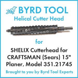 "SHELIX Cutterhead for CRAFTSMAN 15"" Planer"