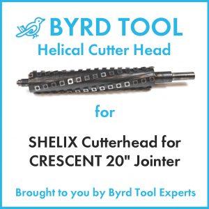 SHELIX Cutterhead for CRESCENT 20″ Jointer