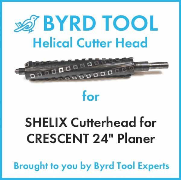 """SHELIX Cutterhead for CRESCENT 24"""" Planer"""