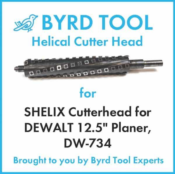 "SHELIX Cutterhead for DEWALT 12.5"" Planer"