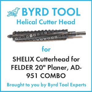 """SHELIX Cutterhead for FELDER 20"""" Planerv"""