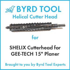 """SHELIX Cutterhead for GEE-TECH 15"""" Planer"""