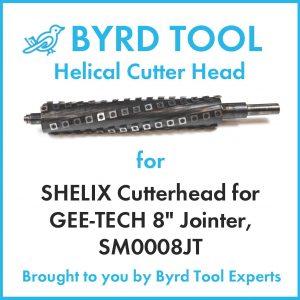 SHELIX Cutterhead for GEE-TECH 8″ Jointer, SM0008JT