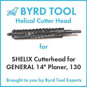 "SHELIX Cutterhead for GENERAL 14"" Planer"