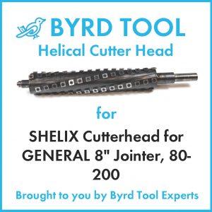 SHELIX Cutterhead for GENERAL 8″ Jointer, 80-200