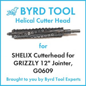 SHELIX Cutterhead for GRIZZLY 12″ Jointer, G0609
