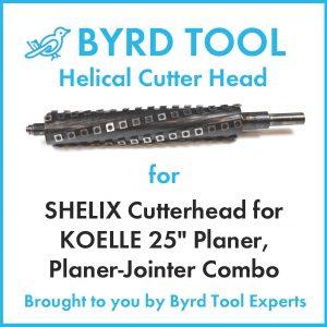"SHELIX Cutterhead for KOELLE 25"" Planer"