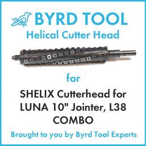 SHELIX Cutterhead for LUNA 10″ Model L38 Planer Jointer Combo