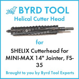 SHELIX Cutterhead for MINI-MAX 14″ Jointer, FS-35