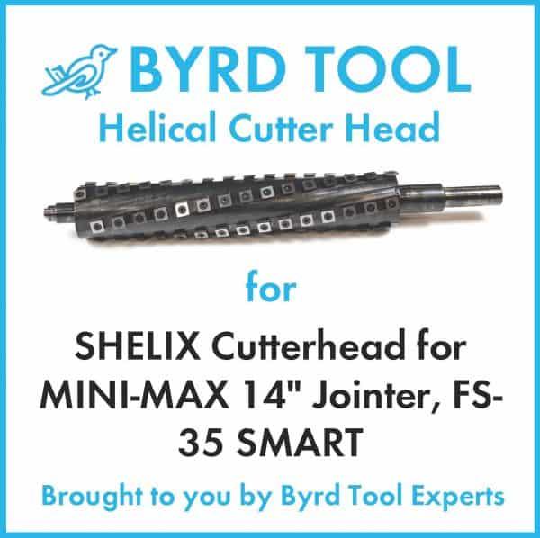 SHELIX Cutterhead for MINI-MAX 14″ Jointer, FS-35 SMART