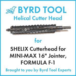 SHELIX Cutterhead for MINI-MAX 16″ Jointer, FORMULA F-1