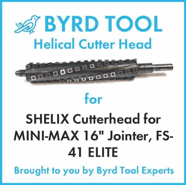 SHELIX Cutterhead for MINI-MAX 16″ Jointer, FS-41 ELITE