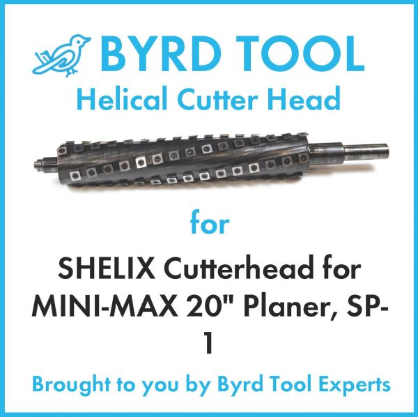 "SHELIX Cutterhead for MINI-MAX 20"" Planer"