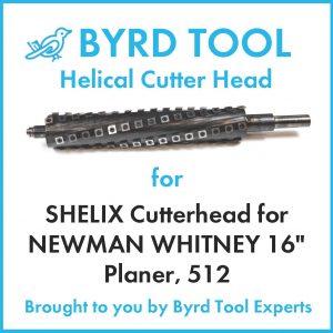 "SHELIX Cutterhead for NEWMAN WHITNEY 16"" Planer"