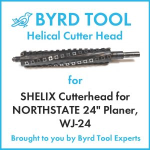 """SHELIX Cutterhead for NORTHSTATE 24"""" Planer"""