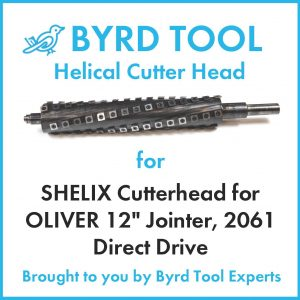 SHELIX Cutterhead for OLIVER 12″ Jointer, 2061 Direct Drive