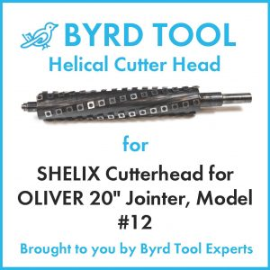 SHELIX Cutterhead for OLIVER 20″ Jointer, Model #12