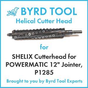 SHELIX Cutterhead for POWERMATIC 12″ Jointer, P1285