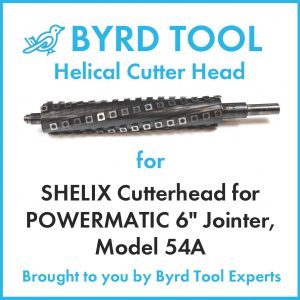 SHELIX Cutterhead for POWERMATIC 6″ Jointer, Model 54A