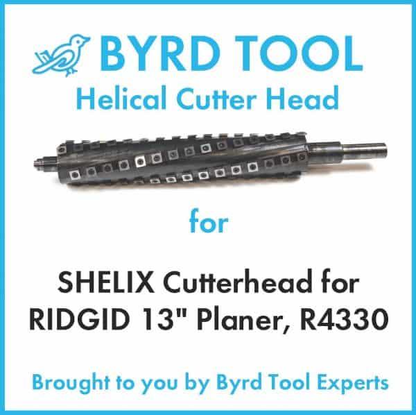"SHELIX Cutterhead for RIDGID 13"" PLANER"