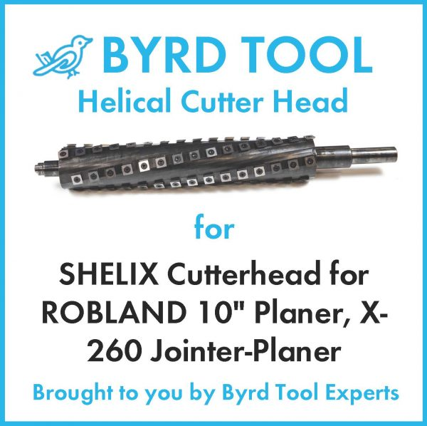 """SHELIX Cutterhead for ROBLAND 10"""" Planer"""