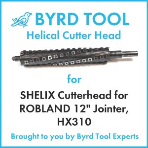 SHELIX Cutterhead for ROBLAND 12″ Jointer, HX310