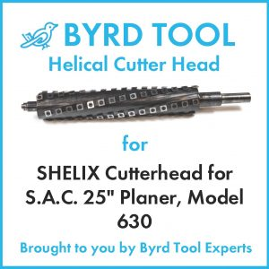 "SHELIX Cutterhead for S.A.C. 25"" Planer"