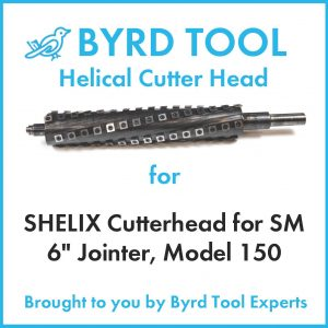 "SHELIX Cutterhead for SM 6"" Jointer, Model 150"