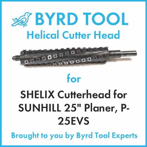 """SHELIX Cutterhead for SUNHILL 25"""" Planer"""
