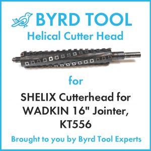 SHELIX Cutterhead for WADKIN 16″ Jointer, KT556
