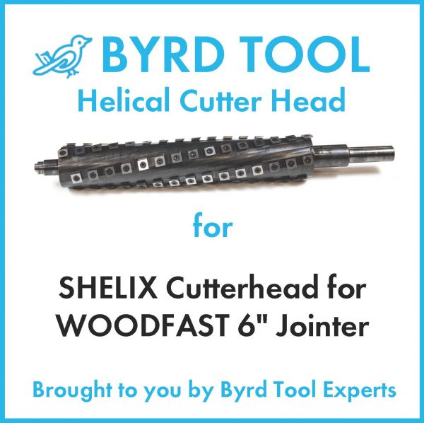 "SHELIX Cutterhead for WOODFAST 6"" Jointer"