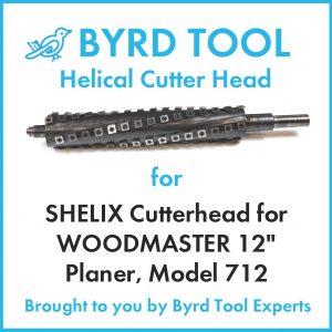 "SHELIX Cutterhead for WOODMASTER 12"" Planer"