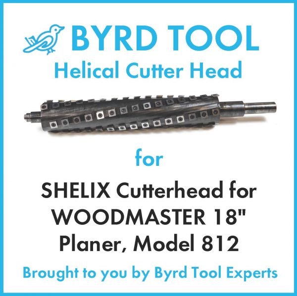 "SHELIX Cutterhead for WOODMASTER 18"" Planer"