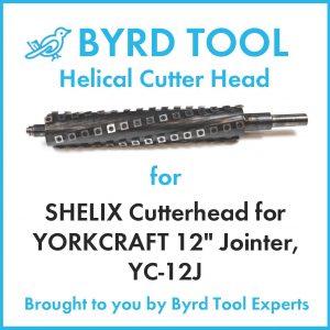 "SHELIX Cutterhead for YORKCRAFT 12"" Jointer, YC-12J"