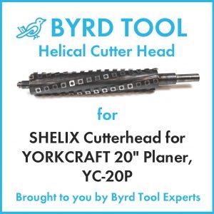 """SHELIX Cutterhead for YORKCRAFT 20"""" Planer"""