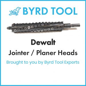 Dewalt Planers and Jointers