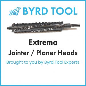 Extrema Planers and Jointers