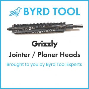 Grizzly Planers and Jointers